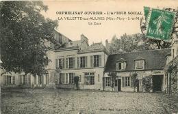MITRY MORY LA VILLETTE AUX AULNES ORPHELINAT OUVRIER AVENIR SOCIAL LA COUR - Mitry Mory