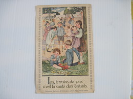 CPA  Les Terrains De Jeux C'est La Santé Des Enfants (timbre Pasteur Vert) T.B.E. Colorisée - Groupes D'enfants & Familles