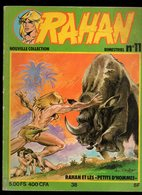 Rahan Bimestriel N°11 Rahan Et Les Petits D'hommes - Les Enfants Du Fleuve - L'enfant Chef - Le Rhombe De 1979 - Rahan