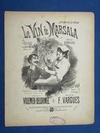 CAF CONC PIANO GF+pf  PARTITION LE VIN DE MARSALA VILLEMER DELORMEL VARGUES ILL FARIA 1887 BOLLINI DEBAILLEUL IRMA FÉLIX - Altri