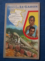 Carte Des Colonies Françaises - Le Gabon // éditions Des Produits De Lion Noir - History