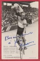 "Wielrenner / Ciclista / Coureur Cycliste - Robert Lesueur ( France) -Cycles "" Thomas-Rosset "" ... Autographe Original - Cyclisme"