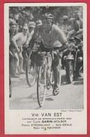 Wielrenner / Ciclista / Coureur Cycliste - Vim Van Est ( Nederland ) - Equipe: Cycle Garin-Wolber - Radsport