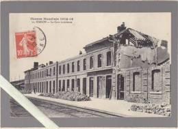 Aisne - Hirson - Vue Interieure De La Gare - Guerre Mondiale 1914/18 - Hirson