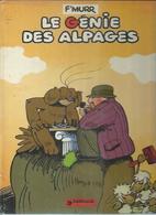 """LE GENIE DES ALPAGES """" LE GENIE DES ALPAGES """" -  F'MURR - E.O.  1976  DARGAUD - Génie Des Alpages, Le"""