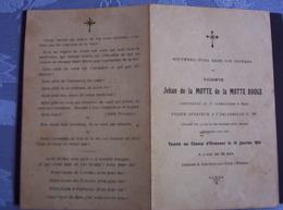 Faire Part De Décès Vicomte Jehan De La Motte De La Motte Rouge. Pilote Aviateur Escadrille 96. Lt Au 5ème Cuirassier. - 1914-18