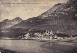 Italia,valle Stura ,cuneo Argentera,lago Della Maddalena,piemonte,m 1996,ed E Fresia,rare - Cuneo