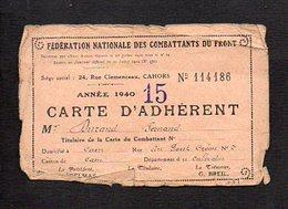 Militaria Carte Adhérent 1940 De La Fédération Nationale Des Combattants Du Front Cahors Mr Fernand Durand De Caen (14) - Documents