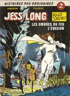 Jess Long Police Spéciale N°2 Histoires Peu Ordinaires Les Ombres Du Feu Par Piroton Editions Dupuis De 1987 - Jess Long