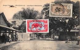 CPA REPUBLIQUE FRANCAISE CONGO  BRAZZAVILLE  UNE RUE A BRAZZAVILLE BOILLEAU - Brazzaville