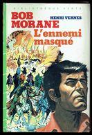 """BOB MORANE: L'ennemi Masqué""  Par Henri VERNES, Bibliothèque Verte, 1984. - Books, Magazines, Comics"