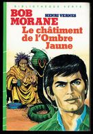 """""""BOB MORANE: Le Châtiment De L'Ombre Jaune""""  Par Henri VERNES, Bibliothèque Verte, 1984. - Books, Magazines, Comics"""