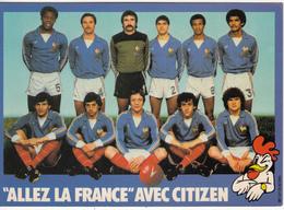 """Equipe De France  1982  """" Allez La France Avec Citizen - Fútbol"""