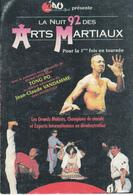 La Nuit 92 Des ARTS MARTIAUX - Martiaux