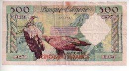 REF 2  : Billet 500 Francs Cinq Cent ALGERIE 18 2 1958 B - Algeria