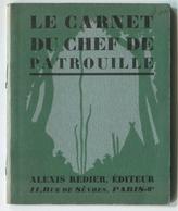 Scoutisme Le Carnet Du Chef De Patrouille 1929 - Livres, BD, Revues