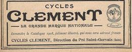 Pub 1908 Cycles Vélos CLEMENT Du Pré-ST-GERVAIS  (originale De 1908) - Publicités