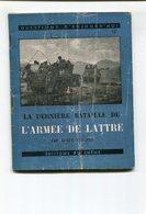 Roger VAILLAND La Dernière Bataille De L'Armée De Lattre 1945 - Guerre 1939-45
