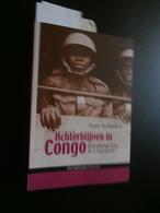 Peter Verlinden  : Achterblijven In Congo : Een Drama Voor De Congolezen ? (2008 - History