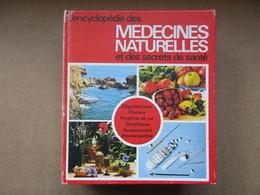 L'encyclopédie Des Médecines Naturelles Et Des Secrets De Santé / éditions Elina De 1976 - Encyclopaedia