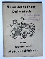 Neun Sprachen Dolmetsch Auto Motorradfahrer Garage Maximilian Moslter Wien Porzellangasse Abécédaire - Books, Magazines, Comics