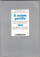 IL NUOVO PERTILE 1992 - Interi Postali :  S.Marino Vaticano Ecc - Italia