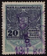 1923 Hungary - POLICE Tax - Revenue Stamp - 220 K / 130 K / 20 K - Overprint - Used - Revenue Stamps