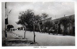TOBRUK - VIA ROMA - LIBIA - VIAGGIATA - Guerra 1939-45