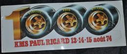 Rare Autocollant Course 1000 Kms Circuit Paul Ricard 1974 Format 22,5 X 8,5 Cm - Voitures (Courses)
