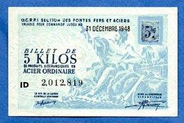 Billet / 5 Kilos D'acier / 31-12-48 - Bonds & Basic Needs