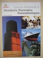 CUNARD PAQUEBOT QUEEN ELISABETH 2 Catalogue Dernieres Traversées Transatlantiques - Bateaux