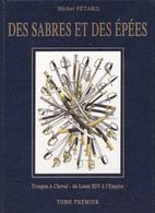 DES SABRES ET DES ÉPÉES - Tome 1 & 2 - Encyclopaedia