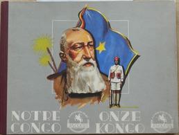 Album Complet Chocolat Jacques Notre Congo 219 Chromos - Jacques
