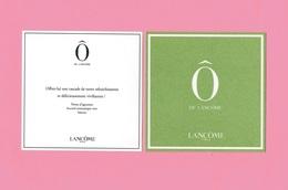 Cartes Parfumées CARTE  ô De LANCOME RECTO VERSO 10 Cm X 10 Cm - Perfume Cards