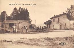 39-ARINTHOD- L'USINE ET LA GARE - Otros Municipios