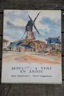 Paul Maudonnet , Henri Enguehard ,Moulin à Vent En Anjou - Autres