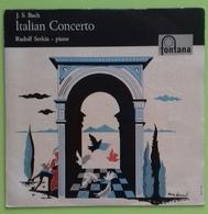 "J.S. BACH - ITALIAN CONCERTO - Rudolf Serkin - Piano - EP 7"" - Fontana - Printed In Italy - 45 Giri - Classica"