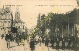 50.  SAINT LO .  Compagnie Du 136me Avec Le Drapeau . - Saint Lo