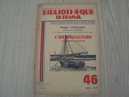 BIBLIOTHEQUE DU TRAVAIL 46 L'OSTREICULTURE - Libri, Riviste, Fumetti