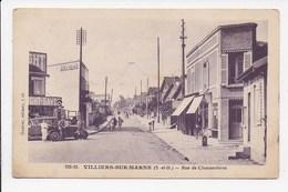 CPA 94 VILLIERS SUR MARNE Rue De Chennevieres - Villiers Sur Marne