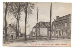 FRESNOY LE GRAND - La Place Vatin Vers La Rue De La République - Zonder Classificatie