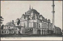 Mosquée De Sultan Mehmed, Constantinople, C.1910s - U/B CPA - Turkey