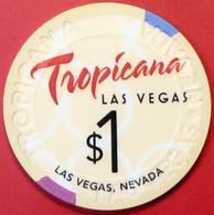 $1 Casino Chip. Tropicana, Las Vegas, NV. E19. - Casino