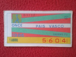 CUPÓN DE ONCE SPANISH LOTERY CIEGOS SPAIN LOTERÍA ESPAÑA BLIND 1986 AUTONOMÍAS FLAG BANDERA PAIS VASCO EUSKADI BASQUE VE - Billets De Loterie