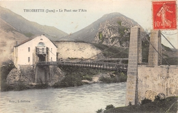 ¤¤  -   THOIRETTE   -   Le Pont Sur L'Ain  -  ¤¤ - Frankreich