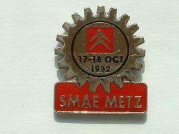 PIN'S CITROËN - S.M.A.E METZ - 17/18 OCTOBRE 1992 - Citroën