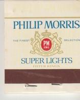 PETITE POCHETTE D'ALLUMETTE - PHILIP MORRIS - SUPER LIGHTS - Manque 1 ALLUMETTE - Boites D'allumettes