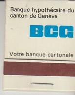 PETITE POCHETTE D'ALLUMETTE - B. C. G. - BANQUE HYPOTHECAIRE DU CANTON DE GENEVE - PALEXPO - Manque QUELQUES ALLUMETTES - Boites D'allumettes