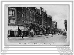 93 - PAVILLONS SOUS BOIS - Avenue Victor Hugo - Les Pavillons Sous Bois