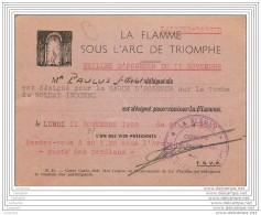 Militaria - Laissez Passer Pour La Garde D Honneur Du Soldat Inconnu - Flamme Arc De Triomphe - Rare - Vieux Papiers